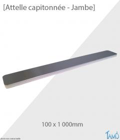 ATTELLE CAPITONNÉE JAMBE - 100 x 1 000 mm